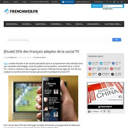 [Etude] 55% des Français adeptes de la social TV