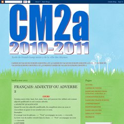 CM2_GRAND-CAMP: FRANÇAIS: ADJECTIF OU ADVERBE 2