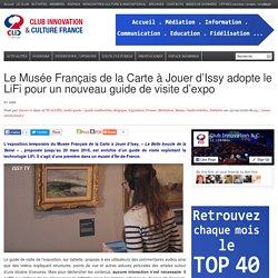 Le Musée Français de la Carte à Jouer d'Issy adopte le LiFi pour un nouveau guide de visite d'expo