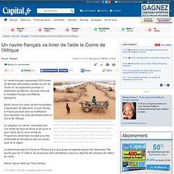 Un navire français va livrer de l'aide la Corne de l'Afrique