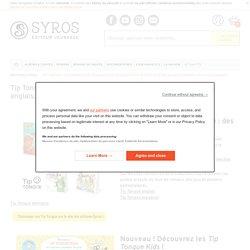 Tip Tongue : des romans en français qui passent petit à petit en anglais, en allemand ou en espagnol