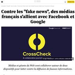 """Contre les """"fake news"""", des médias français s'allient avec Facebook et Google"""