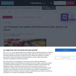 Les Français en quête d'amélioration des points de vente