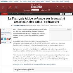 Le Français Altice se lance sur le marché américain des câblo-opérateurs