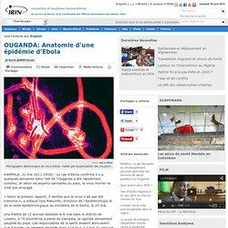 IRIN 31/05/11 OUGANDA: Anatomie d'une épidémie d'Ebola