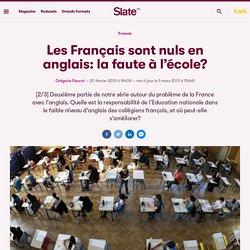 Les Français sont nuls en anglais: la faute à l'école?