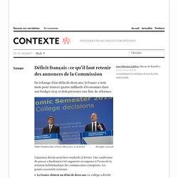 Déficit français : ce qu'il faut retenir des annonces de la Commission