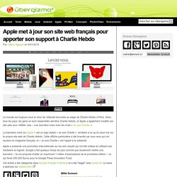Apple met à jour son site web français pour apporter son support à Charlie Hebdo
