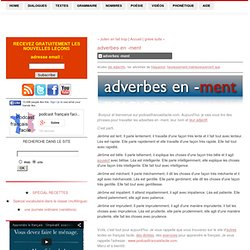 adverbes en -ment