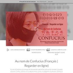 (Français) Au nom de Confucius