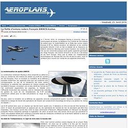La flotte d'avions radars français AWACS évolue.