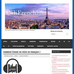 Comment écrire un texte en français ? – Califrenchlife
