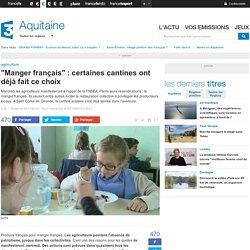 """FRANCE 3 AQUITAINE 03/11/14 """"Manger français"""" : certaines cantines ont déjà fait ce choix."""
