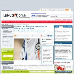 Vaccins : les Français champions du monde de la méfiance