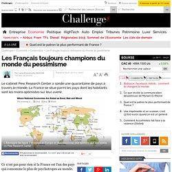 Les Français toujours champions du monde du pessimisme