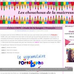 Fiches CRPE : étude de la langue / Français - Les chouchous de la maicresse