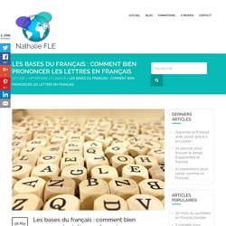 La prononciation des lettres en français