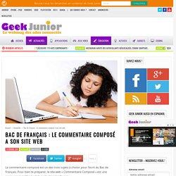 Bac de Français : le commentaire composé a son site web - Geek Junior -