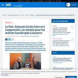Le Falc, français facile à lire et à comprendre, un soutien pour les enfants handicapés à Auxerre