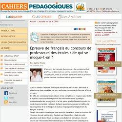 Épreuve de français au concours de professeurs des écoles : de qui se