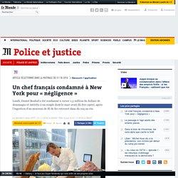 Un chef français condamné à New York pour «négligence»