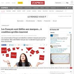 Les Français sont fidèles aux marques... à condition qu'elles innovent - L'Express L'Entreprise