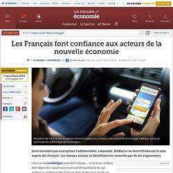 Les Français font confiance aux acteurs de la nouvelle économie