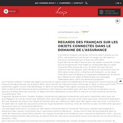 Regards des Français sur les objets connectés dans le domaine de l'assurance
