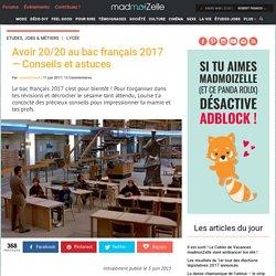 Avoir 20/20 au bac français 2017 — Conseils et astuces