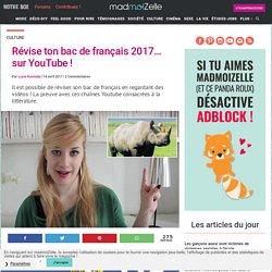 Bac 2017 : réviser bac de français sur youtube conseils chaînes littéraires