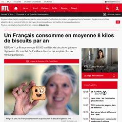 Un Français consomme en moyenne 8 kilos de biscuits par an