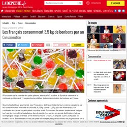 Les Français consomment 3,5 kg de bonbons par an - 13/09/2016 - ladepeche.fr