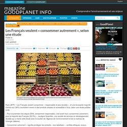 """Les Français veulent """"consommer autrement"""", selon une étude"""