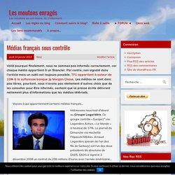 Médias français sous contrôle – Les moutons enragés