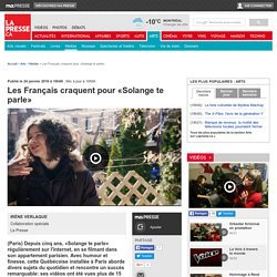 Les Français craquent pour«Solange te parle»