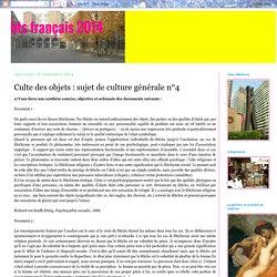 Culte des objets : sujet de culture générale n°4
