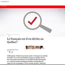 Le français est-il en déclin au Québec?