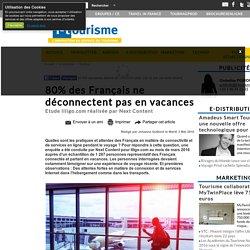 80% des Français ne déconnectent pas en vacances
