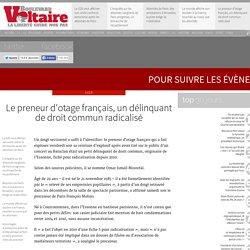 Le preneur d'otage français, un délinquant de droit commun radicalisé