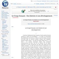 Le Congo français - Son histoire et son développement