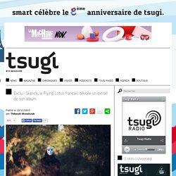 Exclu : Skence, le Flying Lotus français dévoile un extrait de son album
