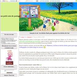 français et art : les dictées flash pour appuyer les dictées de l'art