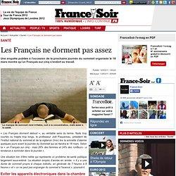 Les Français ne dorment pas assez
