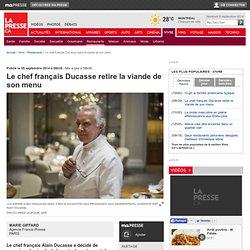 Le chef français Ducasse retire la viande de son menu