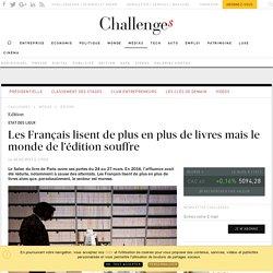 Challenges 22 mars 2017 Les Français lisent de plus en plus de livres mais le monde de l'édition souffre
