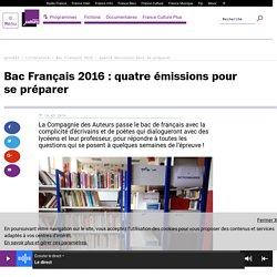 Bac Français 2016 : quatre émissions pour se préparer
