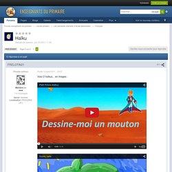 Haïku - Page 2 - Français - Forums-enseignants-du-primaire - Page 2