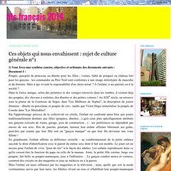 bts français 2014: Ces objets qui nous envahissent : sujet de culture générale n°1