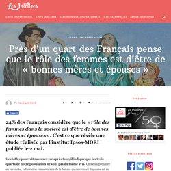 """Près d'un quart des Français pense que le rôle des femmes est d'être de """"bonnes mères et épouses"""" - Les Intelloes"""