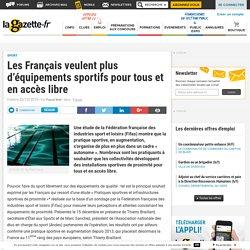 Les Français veulent plus d'équipements sportifs pour tous et en accès libre